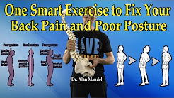 One Smart Exercise to Fix Your Back Pain and Poor Posture - Dr Mandell
