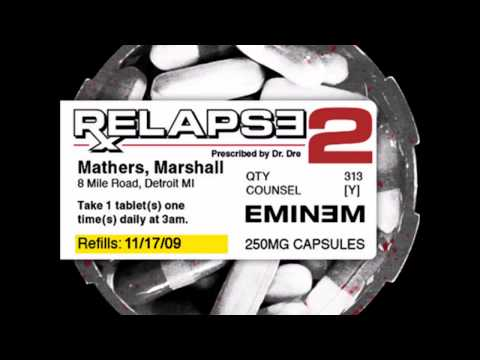 Relapse 2 - Eminem Fan Album Creation - 2009 (22 Tracks)