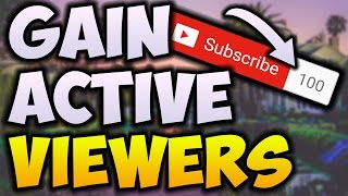 How To Get Your First 100 Subscribers In 1 Week! Gain ACTIVE Subscribers In 2017!