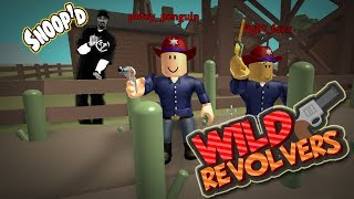 GETTIN' SNOOP'D! -- ROBLOX WILD REVOLVERS with my Son
