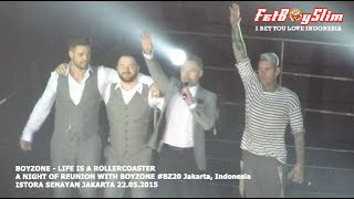 BOYZONE - LIFE IS A ROLLERCOASTER live in Jakarta, Indonesia 2015