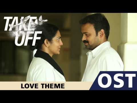 Take Off OST | Love Theme | Gopi Sundar | Kunchacko Boban | Parvathy