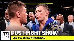 POST-FIGHT SHOW | GGG vs. Derevyanchenko