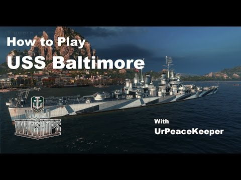 How To Play the USS Baltimore In World Of Warships