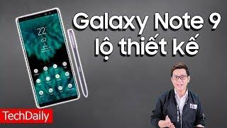Samsung Galaxy Note 9 lộ thiết kế và cấu hình || TechDaily || TECHMAG
