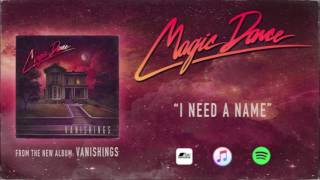 Magic Dance - I Need a Name (Melodic Rock) [2016]