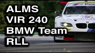 ALMS Undercover Eps 10 - Virginia 240 with BMW Team RLL 2/2