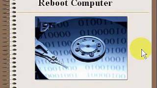 Reboot Computer - Restoring the operating system.