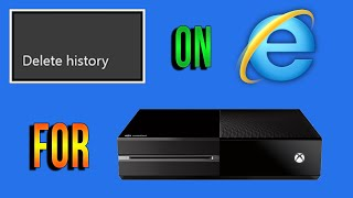 Xbox One - How To Delete Internet Browsing History