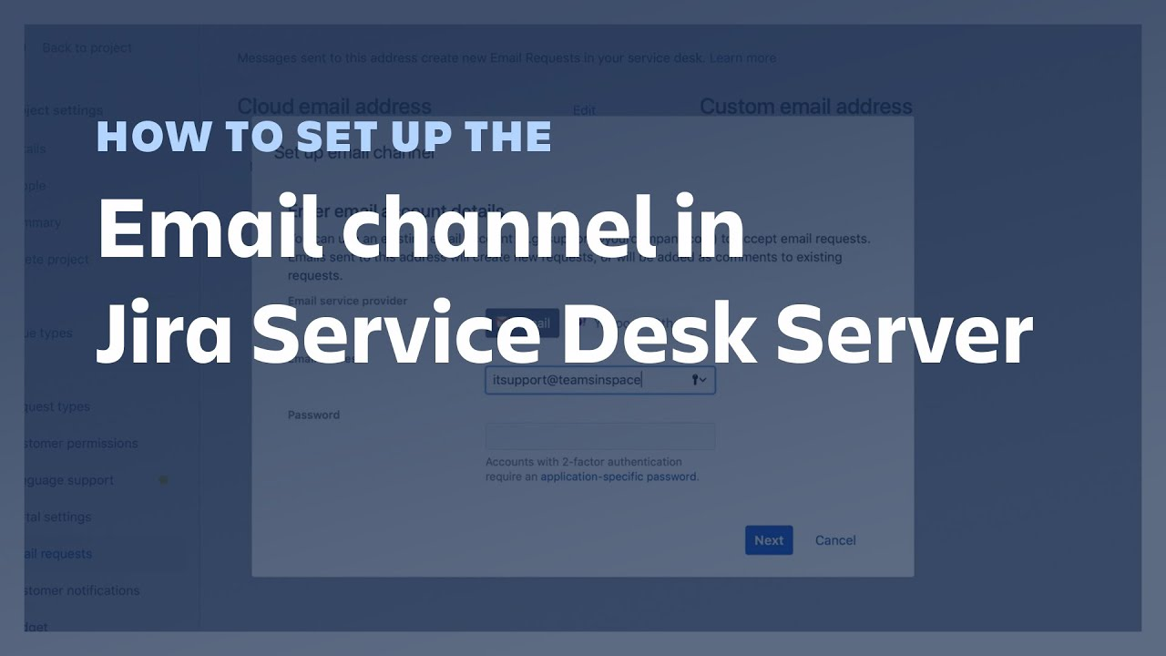 How to set up the email channel in Jira Service Desk Server