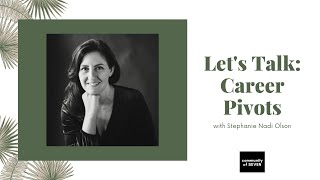 Lets Talk Career Pivots