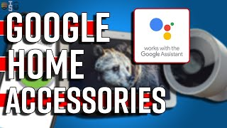Top 5 Google Home Accessories that are MUST Have!