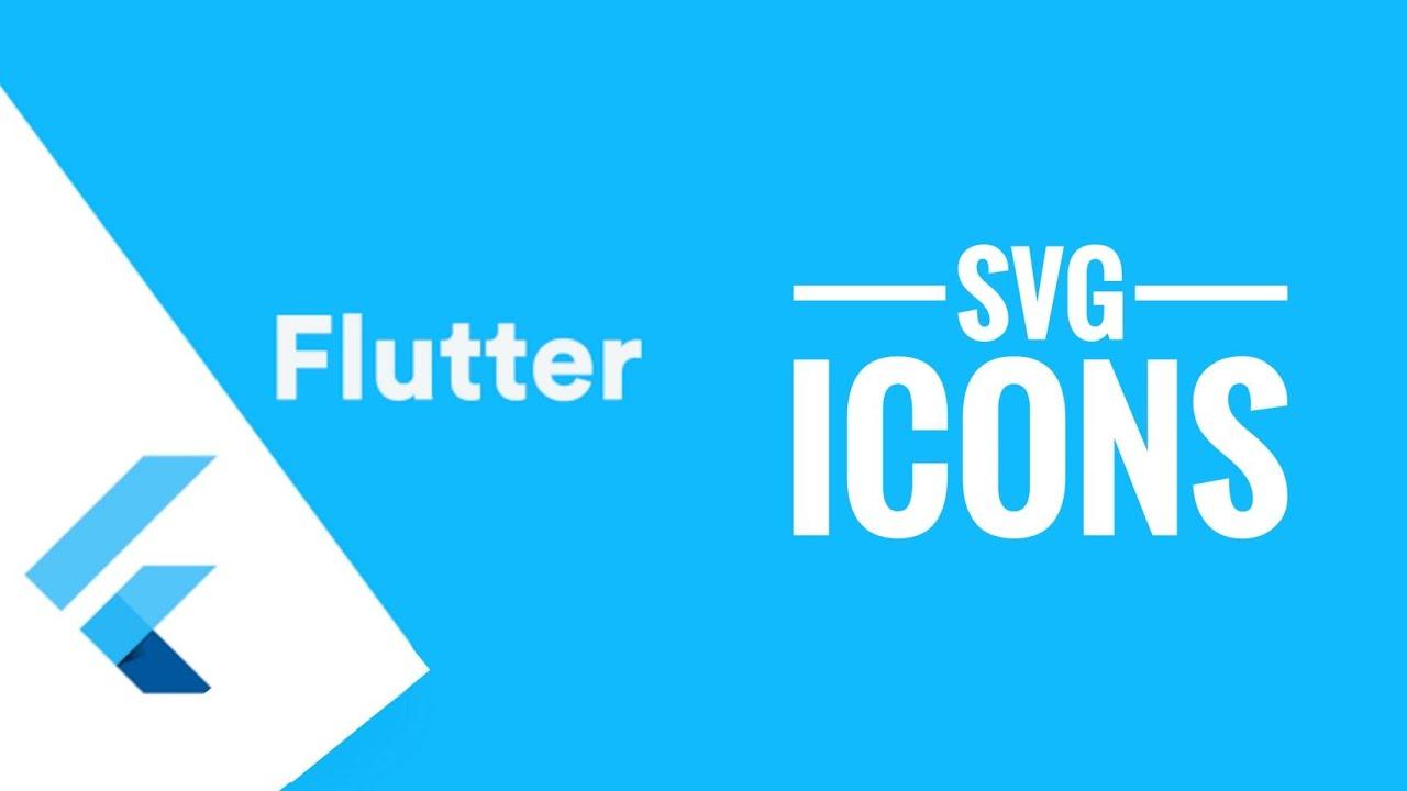 Svg Icons in Flutter - Flutter Tutorials | Flutter by Google