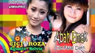 Cici Agustin ft. Roza Selvia - Abah Emak