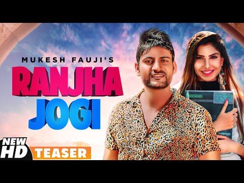 Watch New Haryanvi Song Music Video - 'Ranjha Jogi' (Teaser) Sung By Mukesh Fauji