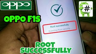 How To Root Oppo F1s . Root OPPO Smartphone With One Click . Root Working On Every Devices.