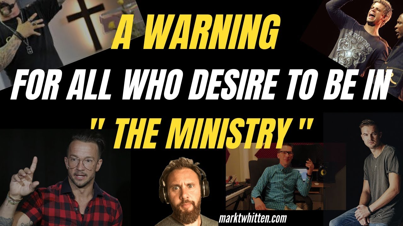 "A Warning to those Desiring to Enter into ""The Ministry"""