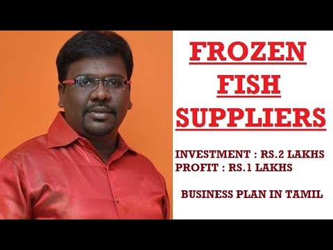 Frozen Fish Suppliers Business Plan And Ideas In Tamil
