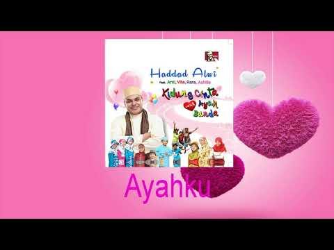 Haddad Alwi Feat Anti - Ayahku