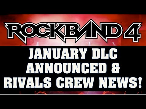 Rock Band 4 News: January 2017 DLC Announced/Thoughts & Rivals Crew News!