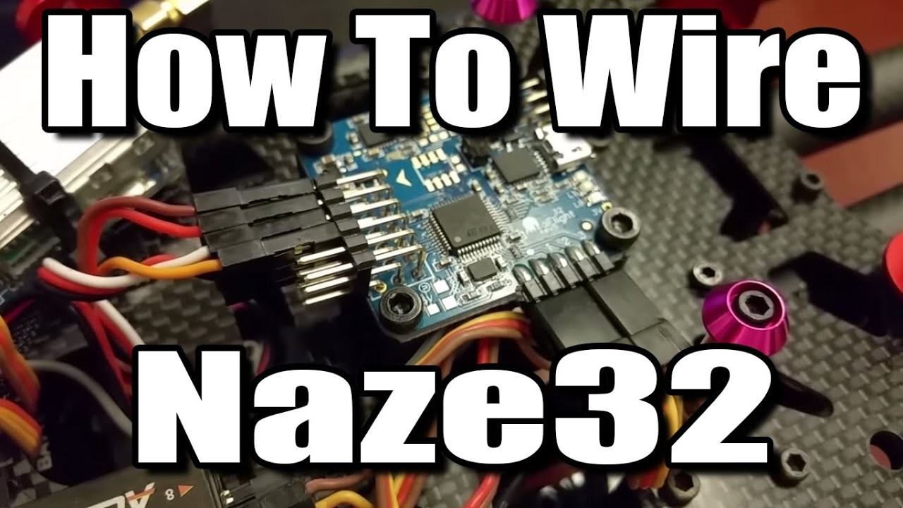 how to wire naze32 flight controller [ 1280 x 720 Pixel ]