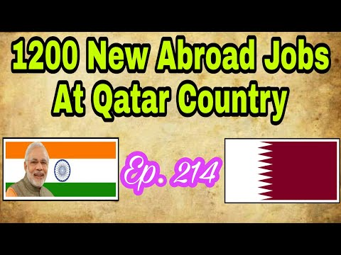 1200 New Abroad Jobs  At Gulf Country, Qatar, Tips In Hindi For Vacancy  At Abroad, With Good Salary