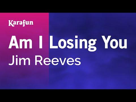 Am I Losing You - Jim Reeves | Karaoke Version | KaraFun