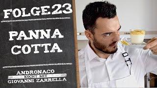 Andronaco kocht mit Giovanni Zarrella - Panna Cotta   Panna Cotta selber machen - Folge 23