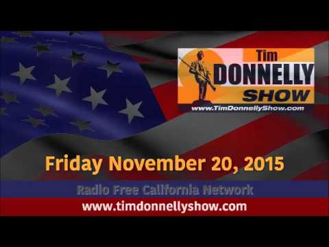 Tim Donnelly Show - November 20, 2015
