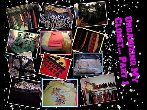 Organizing My Closet... Clothes, Belts & Purses... PART 1