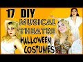 17 DIY Musical Theatre HALLOWEEN COSTUMES | Last Minute Ideas!