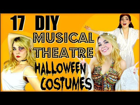 17 DIY Musical Theatre HALLOWEEN COSTUMES | Last Minute Ideas! 2017