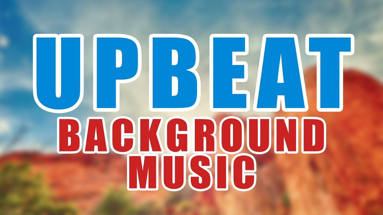 Upbeat Background Music Commercial Music Instrumental Youtube