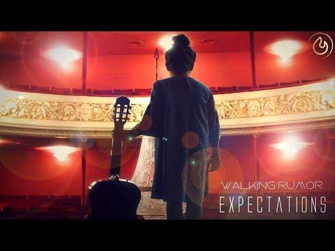 Walking Rumor - Expectations