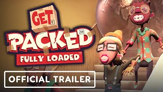 Get Packed: Fully Loaded - Official Launch Trailer