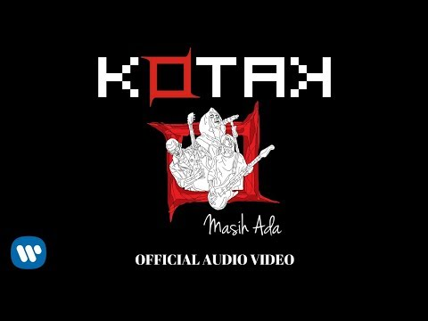 KOTAK - Masih Ada ( Audio)
