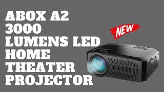 ABOX A2 Home Theater Projector 3000 Lumens LED