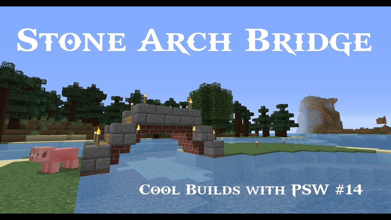 Minecraft Simple Cobble Stone Arch Bridge Tutorial Cool Builds Diagram Parts With Psw Ep 14 Hd