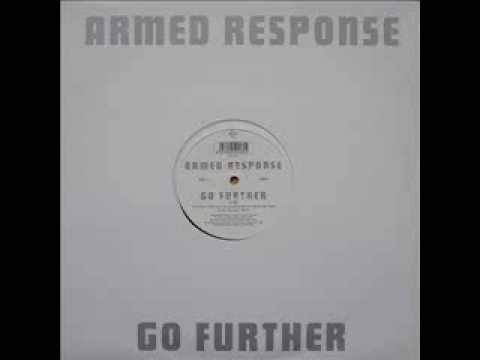 Armed Response - Go further.wmv