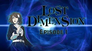 Lost Dimension Episode 1
