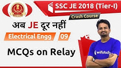 9:00 PM - SSC JE 2018 (Tier-I) | Electrical Engg by Ashish Sir | MCQs on Relay