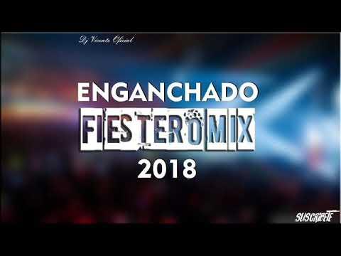 ➤ ENGANCHADO FIESTERO 2018 VOL #24 🔥[CUMBIA REMIX]🔥 EXPLOTA💣 TU JODA  ✘ DJ VICENTE
