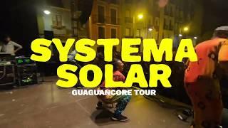 Guaguancore Tour 2019 - Systema Solar (En vivo)