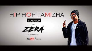 Hip Hop Tamizha - Mash up cover by ZERA | VENGAMAVEN | NATPE THUNAI|