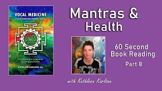 Mantras & Health: Vocal Medicine Book Excerpt #8