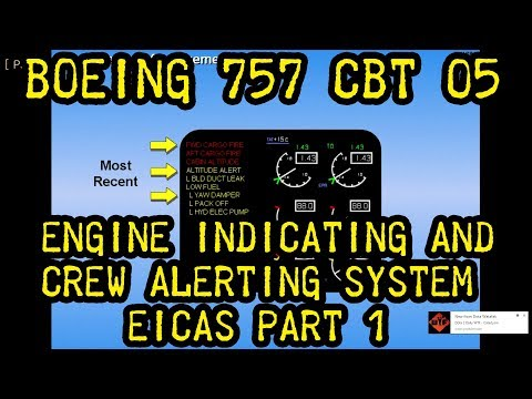 Boeing B757 CBT #5 Engine Indicating and Crew Alerting System EICAS Part 1