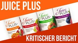 Juice Plus - Kritischer Bericht - Deutsch/German