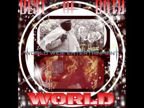 BEST OF BOTH WORLD ALBUM ( LEAK ) PUT IT ON ME