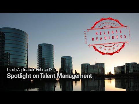 Oracle Applications Release 12  Spotlight on Talent Management