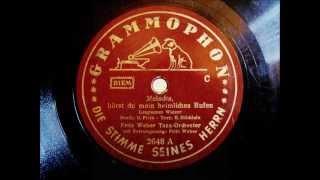 Fritz Weber - Melodia, hörst du mein heimliches Rufen - engl. waltz - 1937